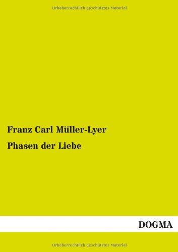 Phasen Der Liebe: Franz Carl Muller-Lyer
