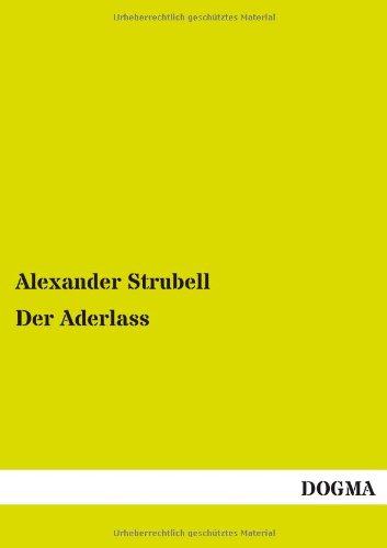 Der Aderlass (German Edition): Alexander Strubell