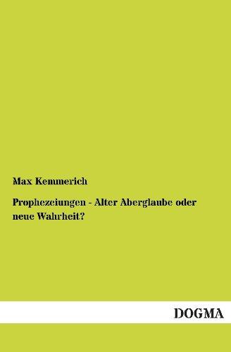 9783955076740: Prophezeiungen - Alter Aberglaube Oder Neue Wahrheit?