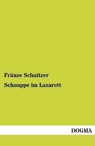 9783955077013: Schnuppe Im Lazarett