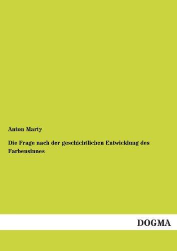 Die Frage nach der geschichtlichen Entwicklung des: Anton Marty