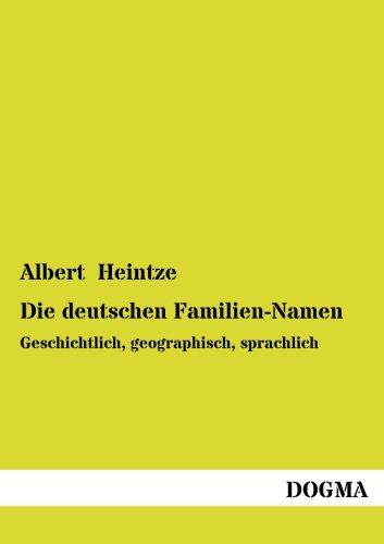 Die Deutschen Familien-Namen: Albert Heintze