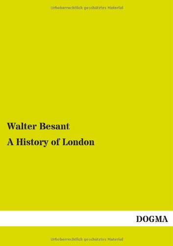A History of London: Walter Besant