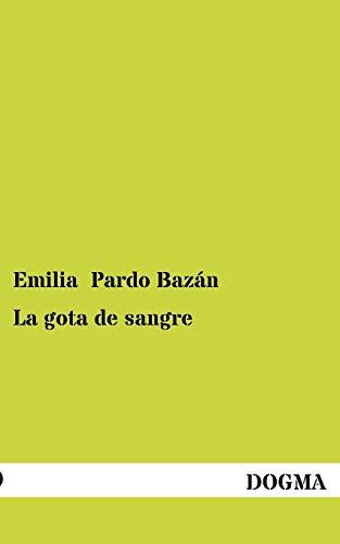 9783955078997: La Gota de Sangre (Spanish Edition)