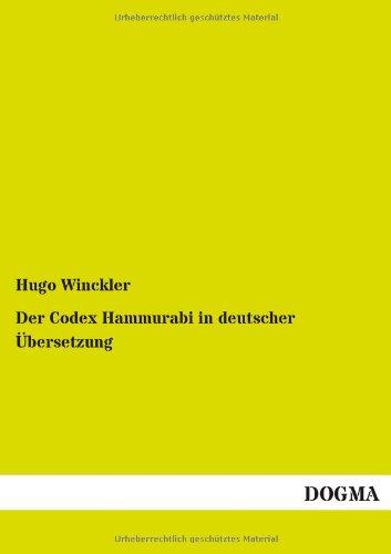 9783955079314: Der Codex Hammurabi in Deutscher Ubersetzung