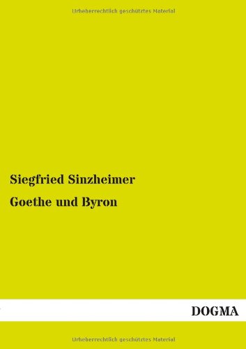 9783955079734: Goethe Und Byron (German Edition)