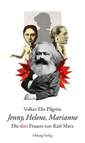 9783955101565: Jenny, Helene, Marianne: Die drei Frauen von Karl Marx
