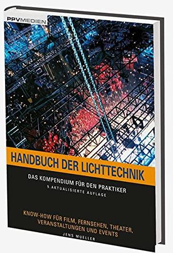 Handbuch der Lichttechnik: Jens Mueller