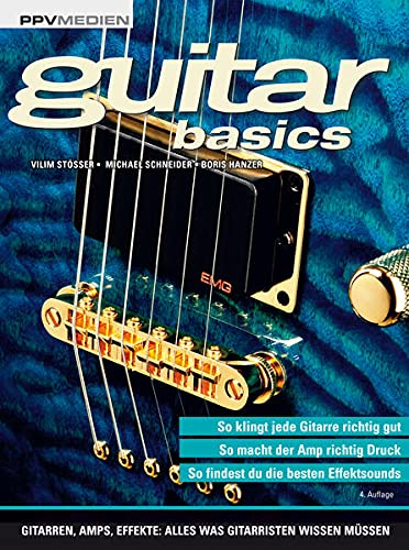 9783955120634: guitar basics: Gitarren, Amps, Effekte: Alles was Gitarristen wissen m�ssen