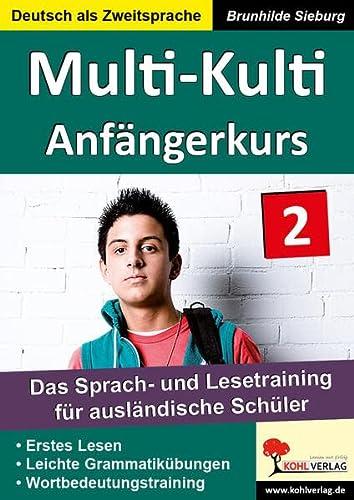 Multi-Kulti 2 - Deutsch als Fremdsprache