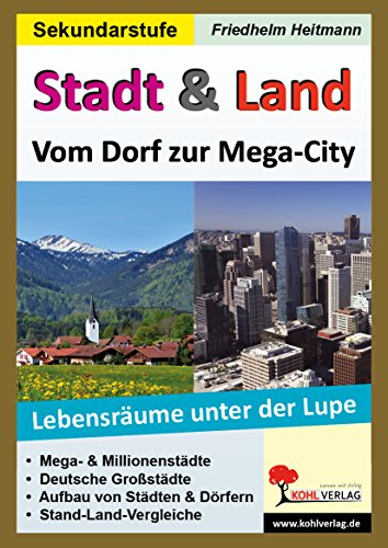 9783955130077: Stadt & Land - Vom Dorf zur Mega-City