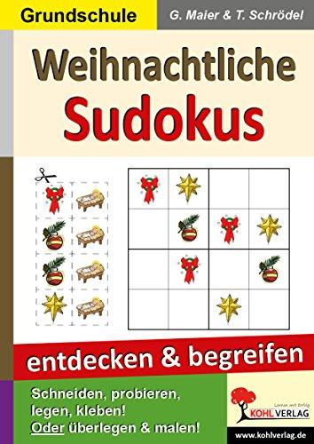 9783955130152: Weihnachtliche Sudokus entdecken und begreifen: Schneiden, probieren, legen, kleben! - Oder überlegen und malen - 28 Kopiervorlagen, mit Lösungen