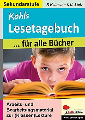 9783955138448: Kohls Lesetagebuch für alle Bücher: Arbeitsmaterial zur Bearbeitung beliebiger Lektüren
