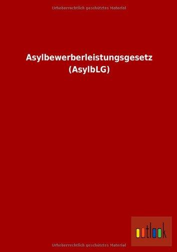 9783955215514: Asylbewerberleistungsgesetz (AsylbLG)