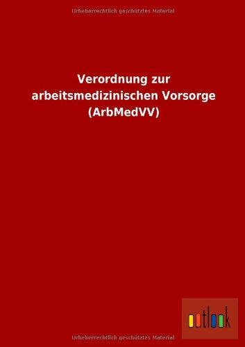 9783955215743: Verordnung zur arbeitsmedizinischen Vorsorge (ArbMedVV)