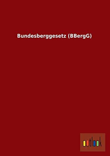 9783955217815: Bundesberggesetz (BBergG)