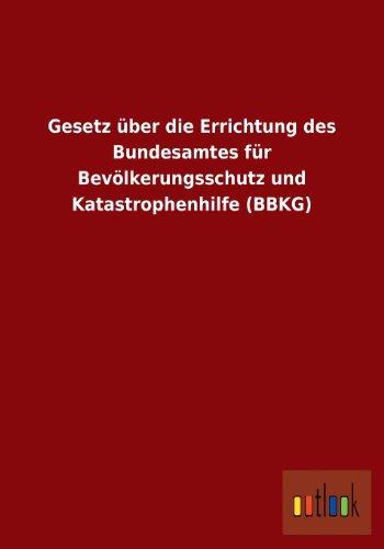 Gesetz Uber Die Errichtung Des Bundesamtes Fur: Outlook Verlag