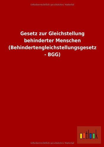 9783955218225: Gesetz Zur Gleichstellung Behinderter Menschen (Behindertengleichstellungsgesetz - Bgg) (German Edition)