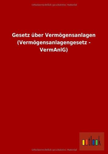 9783955218775: Gesetz über Vermögensanlagen (Vermögensanlagengesetz - VermAnlG)