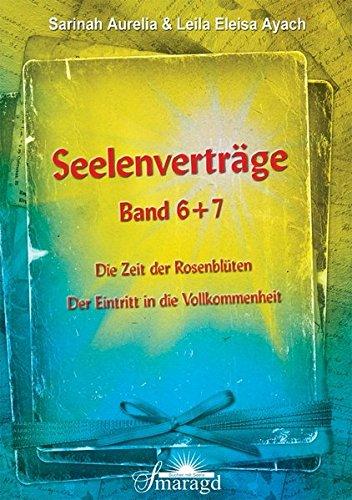 Seelenvertr?ge Band 6 and 7: Die Zeit: Aurelia, Sarinah and