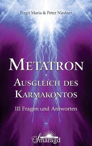 9783955310356: METATRON - Ausgleich des Karmakontos: 111 Fragen und Antworten