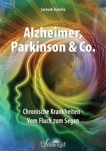 Alzheimer, Parkinson & Co.: Aurelia, Sarinah