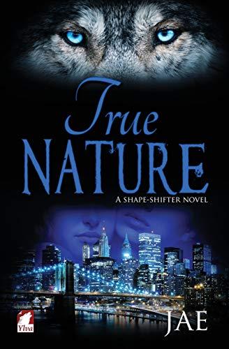 9783955330347: True Nature (The Shape-Shifter Series) (Volume 4)