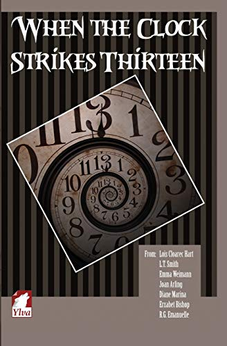9783955331559: When the Clock Strikes Thirteen