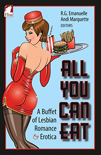 9783955332242: All You Can Eat. A Buffet of Lesbian Erotica and Romance