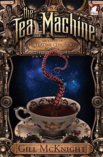 9783955334321: The Tea Machine: Volume 1 (The Teatime Chronicles)