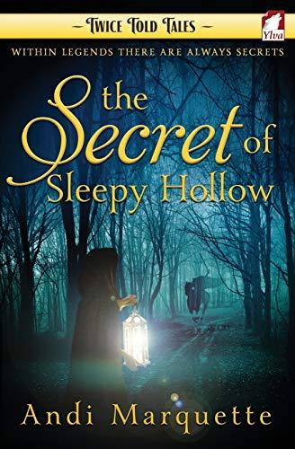 9783955335151: The Secret of Sleepy Hollow (Twice Told Tales. Lesbian Retellings) (Volume 2)