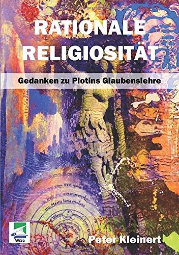 9783955380267: Rationale Religiosität: Gedanken zu Plotins Glaubenslehre: Volume 1