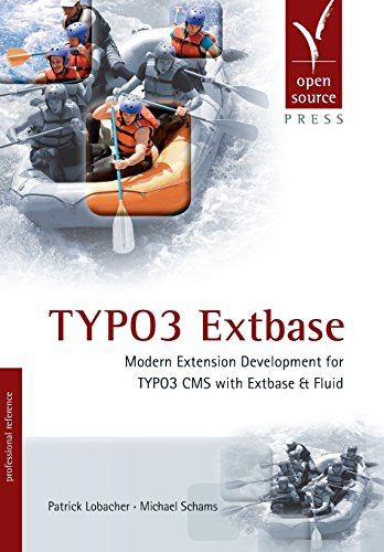 9783955391515: TYPO3 Extbase: Modern Extension Development for TYPO3 CMS with Extbase & Fluid