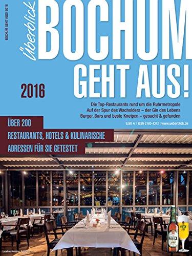 9783955410377: Bochum geht aus! 2016: Der kulinarische Überblick über Bochum