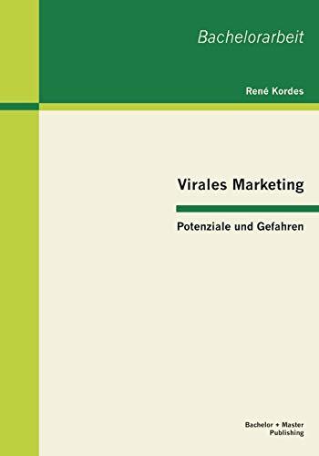 9783955490843: Virales Marketing: Potenziale und Gefahren (German Edition)