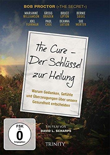 9783955500788: The Cure - Der Schlüssel zur Heilung