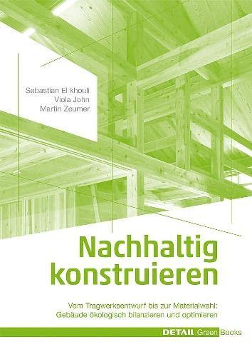 Nachhaltig konstruieren: Sebastian El Khouli