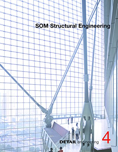 9783955532253: SOM: Iconic architecture as a result of structural solutions: From Sears Tower to Burj Khalifa (DETAIL Engineering)