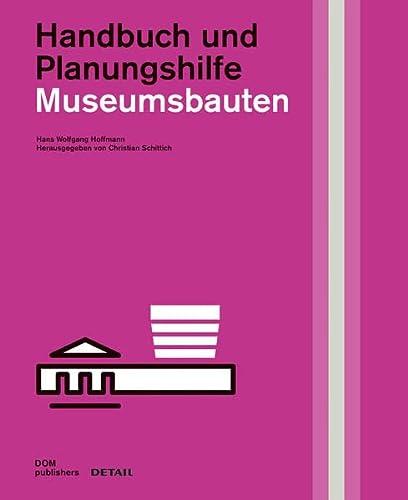 9783955532925: Museumsbauten: Handbuch Und Planungshilfe (DETAIL Spezial) (German Edition)