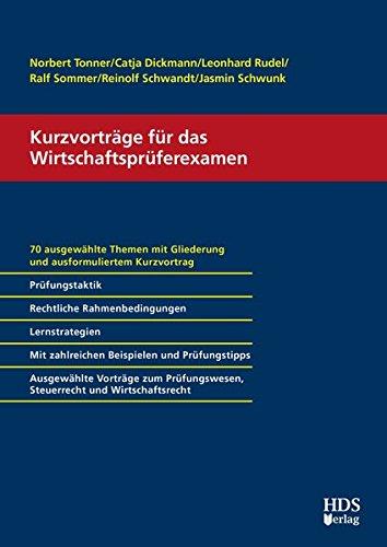 Kurzvorträge für das Wirtschaftsprüferexamen: Norbert Tonner