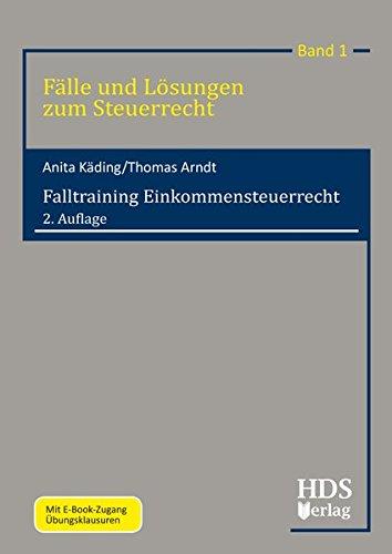 Falltraining Einkommensteuerrecht: Thomas Arndt