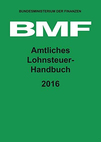 9783955541262: Amtliches Lohnsteuer-Handbuch 2016
