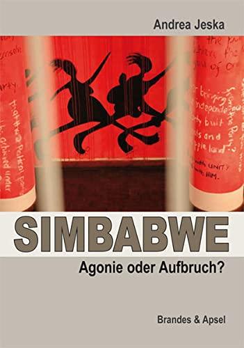 9783955580414: SIMBABWE - Agonie oder Aufbruch?