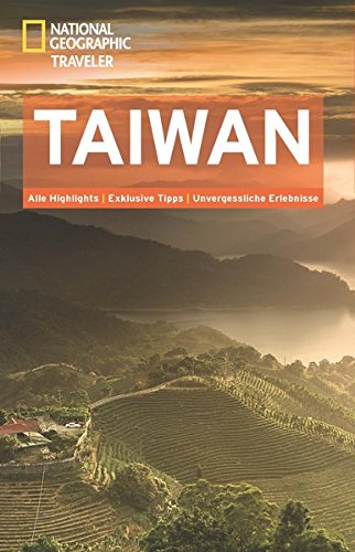 9783955590178: NATIONAL GEOGRAPHIC Traveler Taiwan
