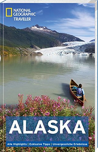 9783955590314: National Geographic Traveler Alaska