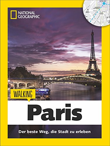 9783955591762: Walking Paris: Das Beste der Stadt zu Fuß entdecken