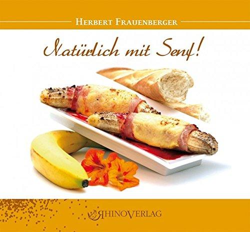 9783955608996: Nat�rlich mit Senf!