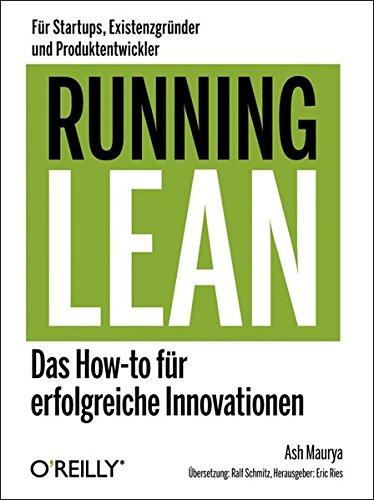 9783955611279: Running Lean - Das How-to für erfolgreiche Innovationen