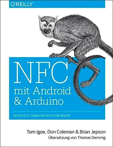 9783955618421: NFC mit Android und Arduino