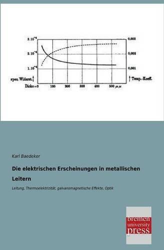 Die Elektrischen Erscheinungen in Metallischen Leitern: Karl Baedeker